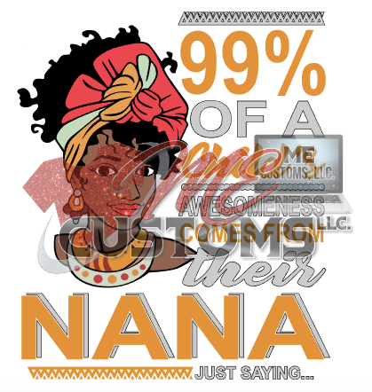 99 Nana - ME Customs, LLC