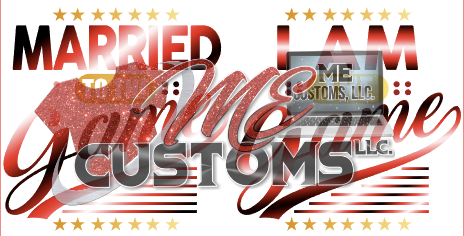Married The Game; I am the Game - ME Customs, LLC
