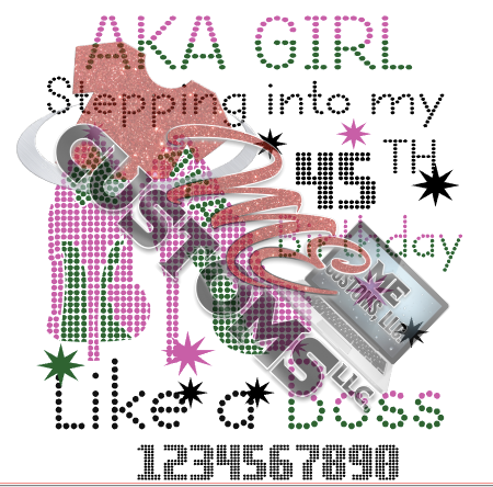 AKA Stepping into Birthday (Dots) - ME Customs, LLC