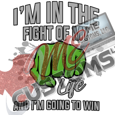 A Fight I Will Win (Mental Health Awareness) - ME Customs, LLC