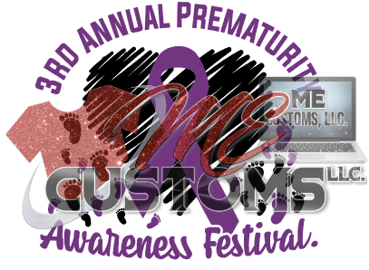 Prematurity Awareness - ME Customs, LLC