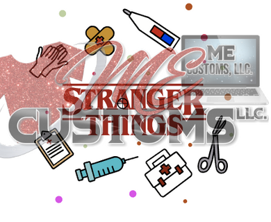 Stranger Things Nurse Medical - ME Customs, LLC