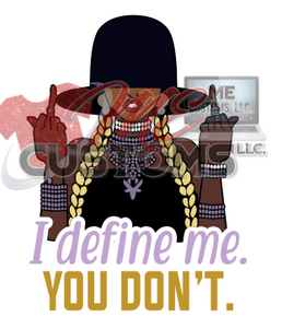 I Define Me 2 - ME Customs, LLC