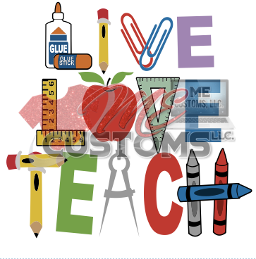Live Love Teach - ME Customs, LLC