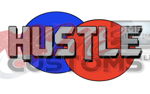 Hustle - ME Customs, LLC