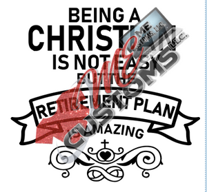 Being a Christian - ME Customs, LLC