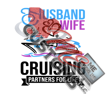 Cruise: Husband and Wife - ME Customs, LLC