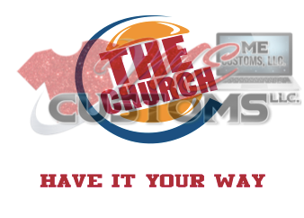 The Church: Have Your Way - ME Customs, LLC