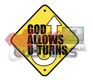 God Allows U-Turns - ME Customs, LLC