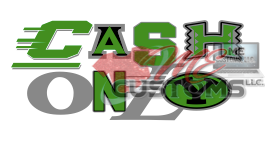 Cash Only - ME Customs, LLC