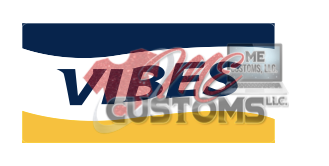 Vibes - ME Customs, LLC