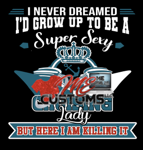 Cruise: Cruising Lady Killing It - ME Customs, LLC