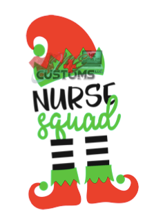 Nurse Squad - ME Customs, LLC