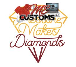 Pressure Make Diamonds - ME Customs, LLC