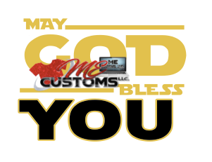 May God Bless You - ME Customs, LLC