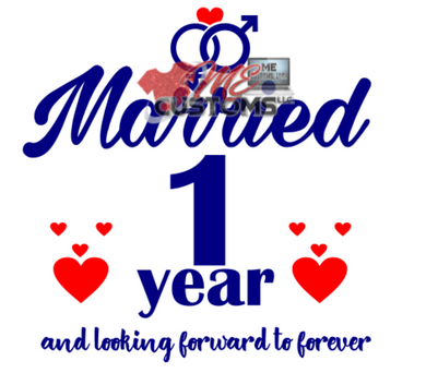 Married One Year (SVG) - ME Customs, LLC
