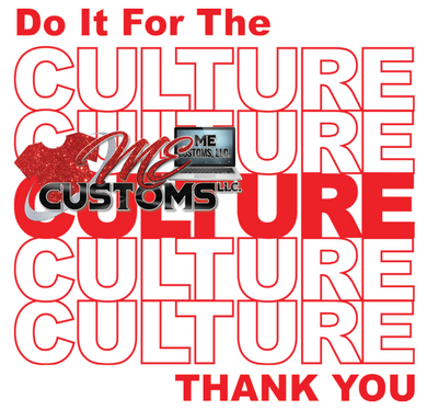 Do It For The Culture (RED TEXT) (Iron On Screen Print Transfer Sheet Only) - ME Customs, LLC