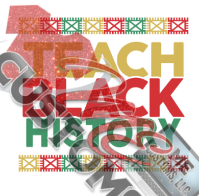 Teach Black History (SVG/PNG)