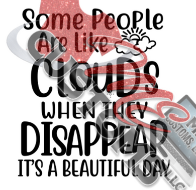 Some People Are Like Clouds (SVG)