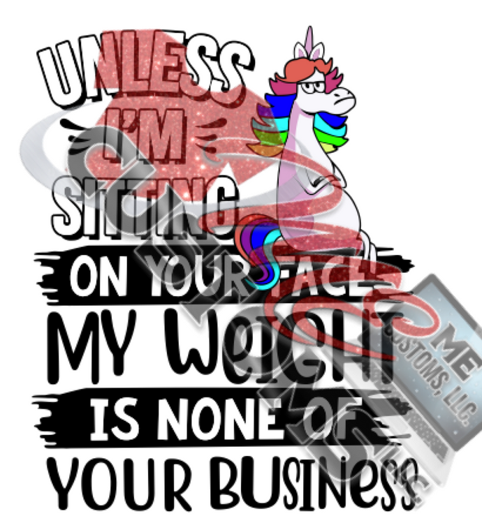 Unless I'm Sitting On Your Face (SVG) - ME Customs, LLC