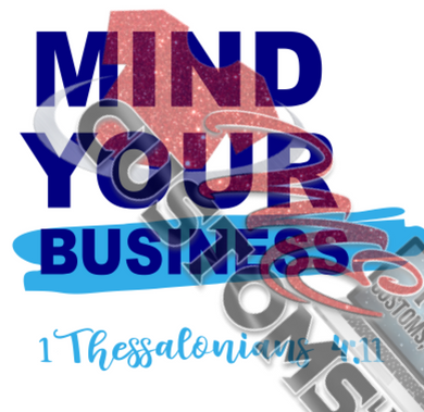 Mind Your Business 3 (SVG) - ME Customs, LLC