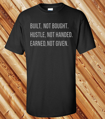 Built Not Bought GREY (IRON ON SCREEN PRINT TRANSFER) - ME Customs, LLC