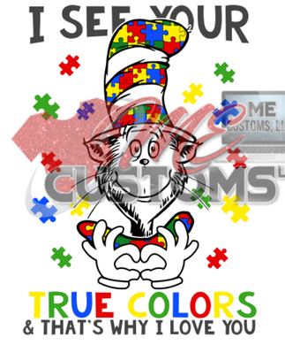 I See Your True Colors (Inspired) (SVG/PNG) - ME Customs, LLC