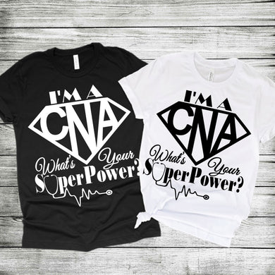 CNA Superpower *White Text* (Iron On Screen Print Transfer Sheet Only) - ME Customs, LLC