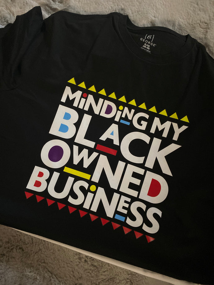 Black History: Minding My Black Owned Business (Iron On Transfer Sheet Only) - ME Customs, LLC