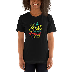 The Best Has Yet To Game 2020 Short-Sleeve Unisex T-Shirt - ME Customs, LLC