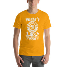 Load image into Gallery viewer, You Can't Handle Short-Sleeve Unisex T-Shirt - ME Customs, LLC