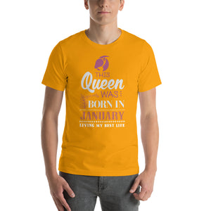 This Queen Was Born In January Short-Sleeve Unisex T-Shirt - ME Customs, LLC