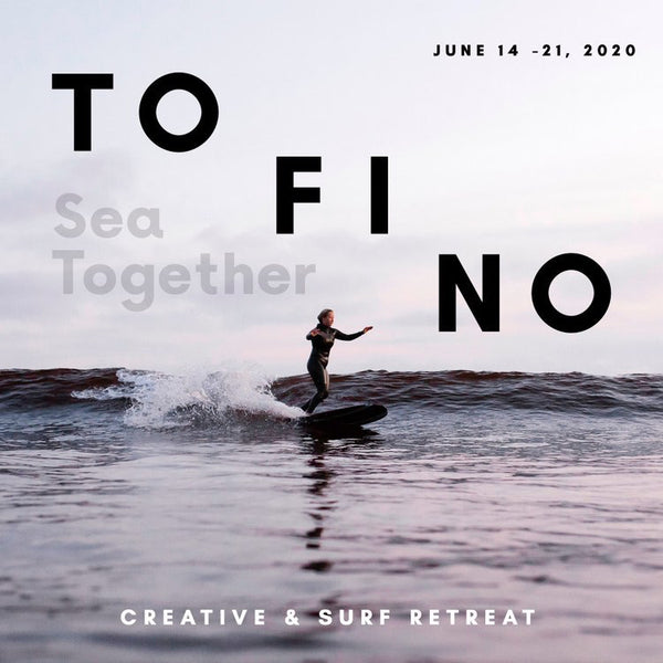 Noorish Retreat  X Sea Together TOFINO