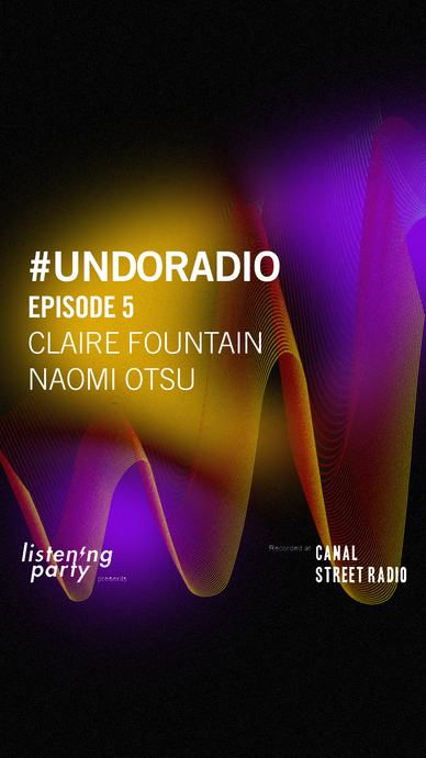 UNDO RADIO: Ep 5 - A Peaceful Life Through Design with Namoi Otsu