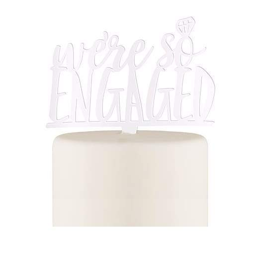 Were So Engaged Acrylic Cake Topper - White - Cake Topper