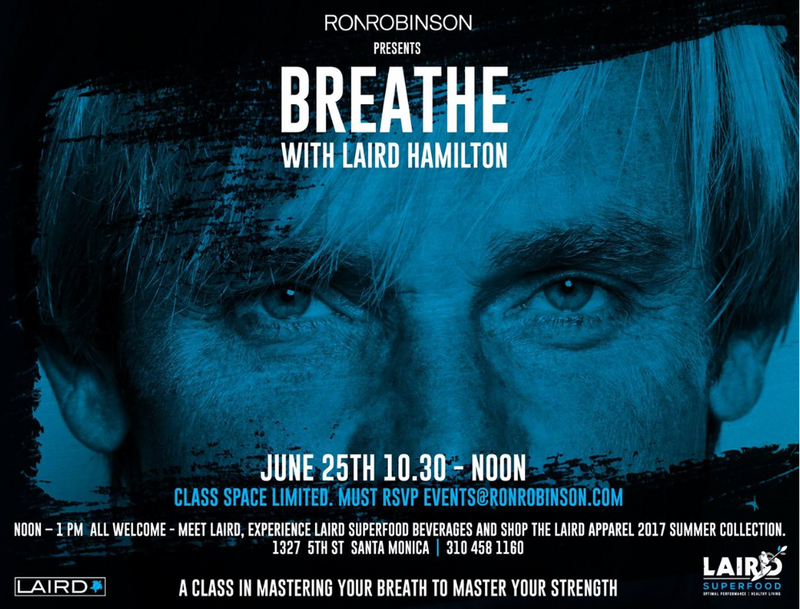 Ron Robinson- Santa Monica hosting Breath experience with Laird Hamilton