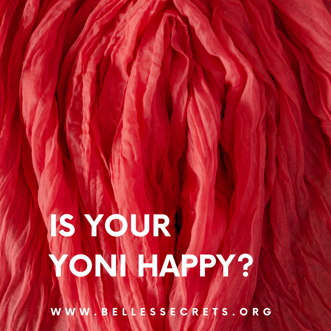 Is Your Yoni Happy?