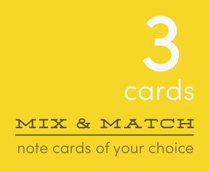 Mix and Match 3 Greeting Cards of Your Choice