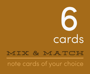 Mix and Match 6 Greeting Cards of Your Choice