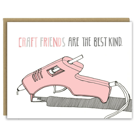 Hot Glue Gun Craft Friends Greeting Card