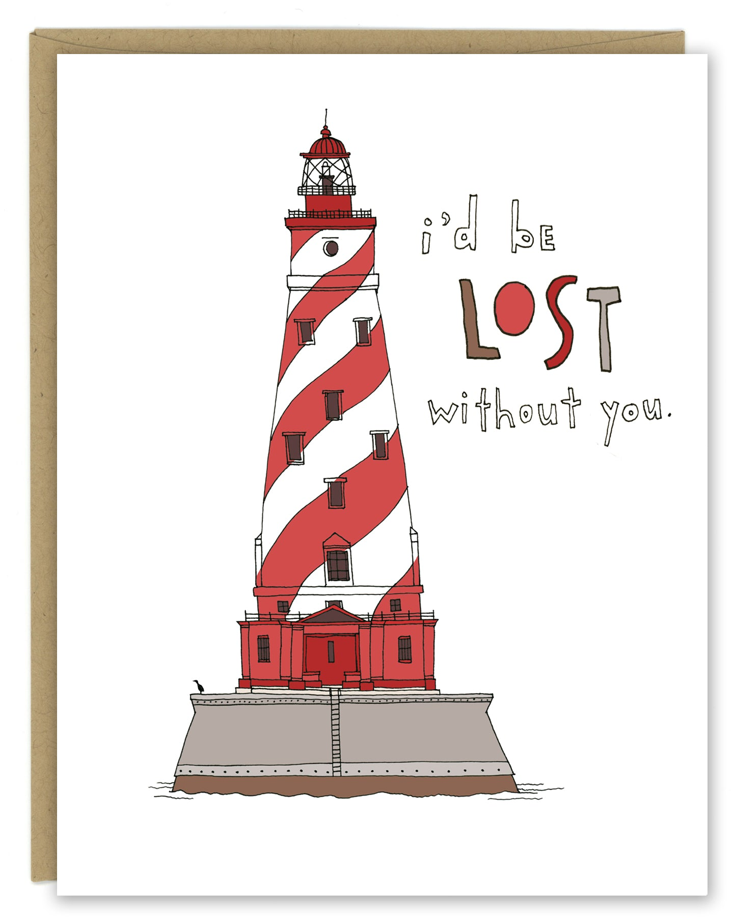 "A greeting card showing a hand-drawn illustration of the White Shoals lighthouse in Michigan, a red and white striped lighthouse. The card has a hand-lettered message reading, ""I'd be lost without you."" Shown with a Kraft paper envelope on  a white background."