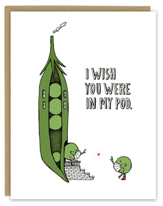 I Wish You Were in My Pod Greeting Card