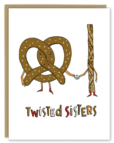 Twisted Sisters Pretzels Greeting Card