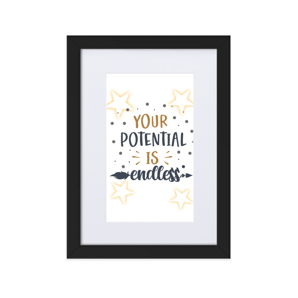 Your Potential Is Endless Framed Poster