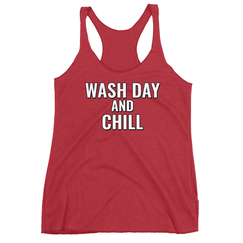 """Wash Day and Chill"" Tank"