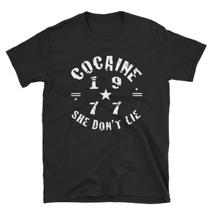 She Don't Lie T-Shirt