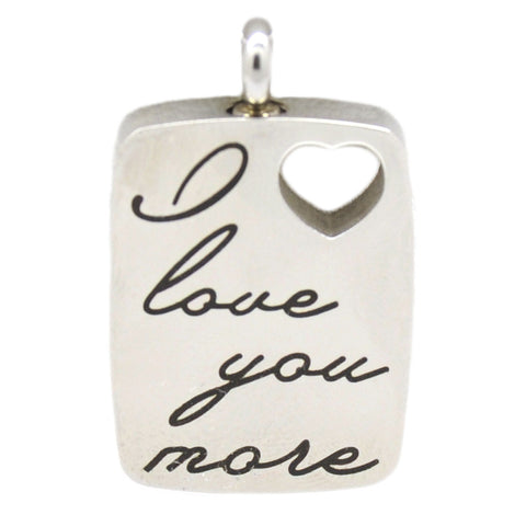 "Stainless Steel ""I Love You More"" Dog Tag Cremation Pendant 