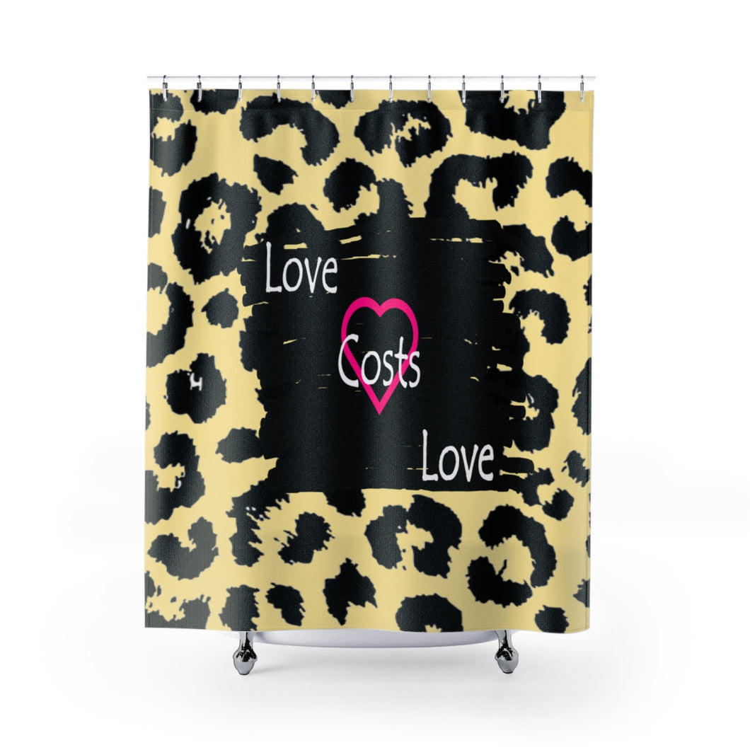 Love Cost Love Shower Curtains