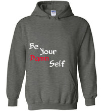Be Your Damn Self Hoodie
