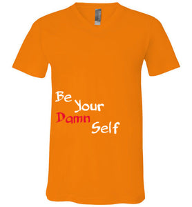 Be Your Damn Self
